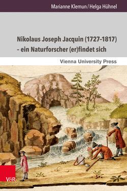 Nikolaus Joseph Jacquin (1727–1817) – ein Naturforscher (er)findet sich von Fassmann,  Heinz, Hühnel,  Helga, Klemun,  Marianne