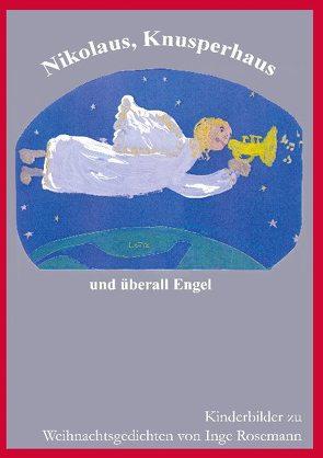 Nikolaus, Knusperhaus und überall Engel von Rosemann,  Inge