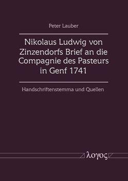 Nikolaus Ludwig von Zinzendorfs Brief an die Compagnie des Pasteurs in Genf 1741