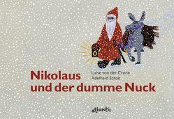 Nikolaus und der dumme Nuck von Schait,  Adelheid, von der Crone,  Luise