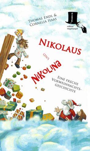 Nikolaus und Nikolina von Endl,  Thomas, Haas,  Cornelia