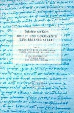 Nikolaus von Kues: Briefe und Dokumente zum Brixner Streit 2 von Baum,  Wilhelm, Senoner,  Raimund