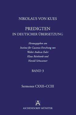 Nikolaus von Kues: Predigten in deutscher Übersetzung von Euler,  Walter A, Reinhardt,  Klaus, Schwaetzer,  Harald