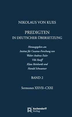 Nikolaus von Kues: Predigten in deutscher Übersetzung von Euler,  Walter A, Ranff,  Viki, Reinhardt,  Klaus, Schwaetzer,  Harald