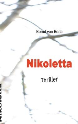 Nikoletta von von Berla,  Bernd