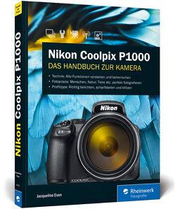 Nikon Coolpix P1000 von Esen,  Jacqueline