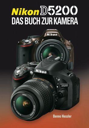 Nikon D 5200 von Hessler,  Benno