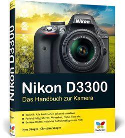 Nikon D3300 von Sänger,  Christian, Sänger,  Kyra
