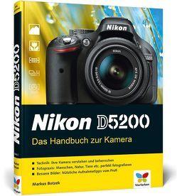 Nikon D5200 von Botzek,  Markus