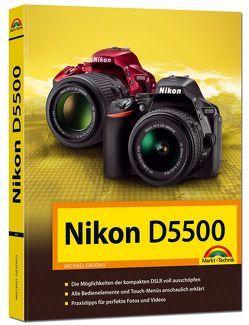 Nikon D5500 Handbuch von Gradias,  Michael