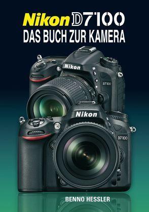 Nikon D7100 von Hessler,  Benno