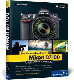Nikon D7100. Das Kamerahandbuch von Jasper,  Heike