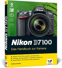 Nikon D7100 von Botzek,  Markus