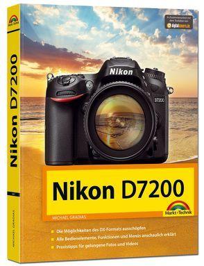 Nikon D7200 – Handbuch von Gradias,  Michael