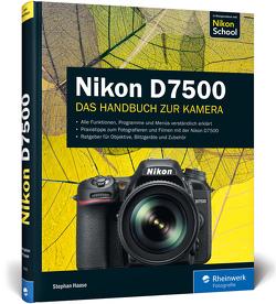 Nikon D7500 von Haase,  Stephan