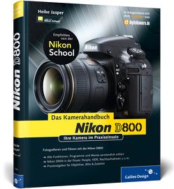 Nikon D800. Das Kamerahandbuch von Jasper,  Heike