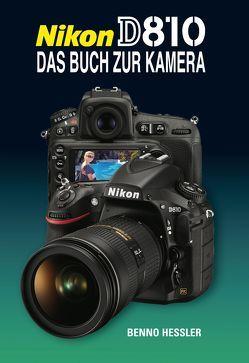 Nikon D810  Das Buch zur Kamera von Hessler,  Benno