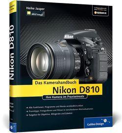 Nikon D810. Das Kamerahandbuch von Jasper,  Heike