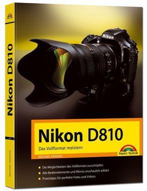Nikon D810 – Das Vollformat meistern von Gradias,  Michael