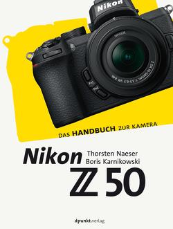 Nikon Z 50 von Karnikowski,  Boris, Naeser,  Thorsten