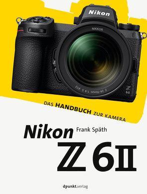 Nikon Z 6II von Spaeth,  Frank