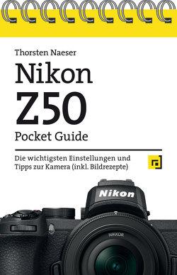 Nikon Z50 Pocket Guide von Naeser,  Thorsten