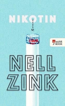 Nikotin von Kellner,  Michael, Zink,  Nell