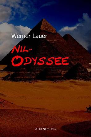 Nil-Odyssee von Lauer,  Werner