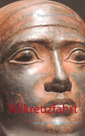 Nilkreuzfahrt von Müller,  Engelbert Manfred