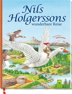 Nils Holgerssons wunderbare Reise von Ameling,  Anne, Suess,  Anne