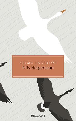 Nils Holgerssons wunderbare Reise durch Schweden von Lagerloef,  Selma, Perlet,  Gisela, Volz,  Ruprecht