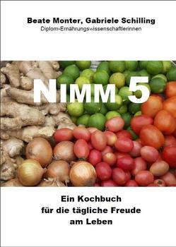 Nimm 5 von Monter,  Beate, Schilling,  Gabriele