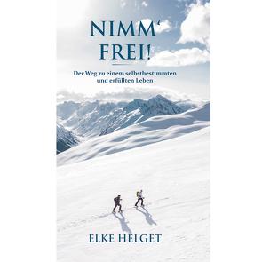 NIMM' FREI! von Helget,  Elke