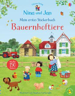 Nina und Jan – Mein erstes Stickerbuch: Bauernhoftiere von Cartwright,  Stephen, Taplin,  Sam