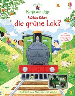 Nina und Jan – Wohin fährt die grüne Lok? von Amery,  Heather, Cartwright,  Stephen