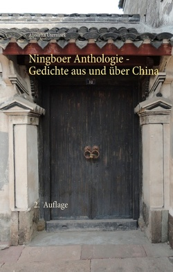 Ningboer Anthologie von Utermark,  Aljoscha