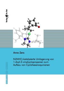 Ni(NHC)-katalysierte Umlagerung von 1-Acyl-2-vinylcyclopropanen zum Aufbau von Cyclohexanoquinanen von Zens,  Anna