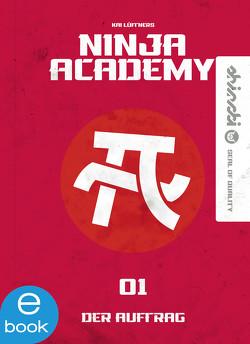 Ninja Academy 1 von Lüftner,  Kai, matzilla.de