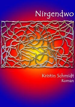 Nirgendwo von Schmidt,  Kristin