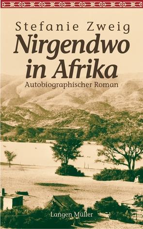 Nirgendwo in Afrika von Zweig,  Stefanie