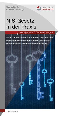 NIS-Gesetz in der Praxis von Neußl-Wallinger,  Karin, Pfeiffer,  Thomas