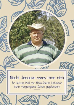 Nischt Jenaues wees man nich von Lehmann,  Hans-Dieter