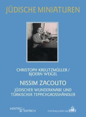 Nissim Zacouto von Kreutzmüller,  Christoph, Weigel,  Bjoern, Zacouto,  Fred