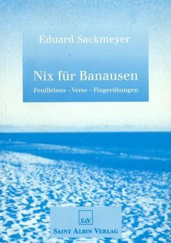 Nix für Banausen von Bock,  Thilo, Sackmeyer,  Eduard