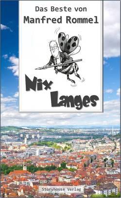 Nix Langes von Rommel,  Manfred
