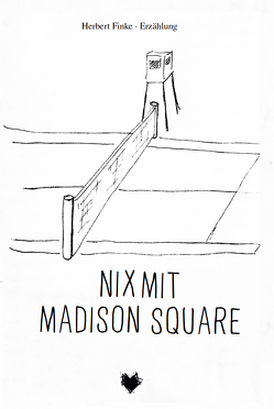 Nix mit Madison Square von Herbert,  Finke