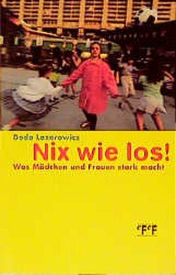 Nix wie los! von Lazarowicz,  Dodo