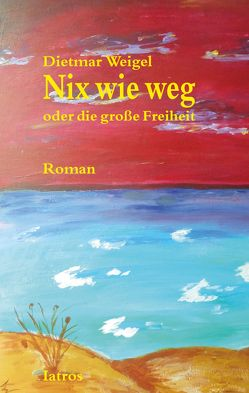 Nix wie weg von Weigel,  Dietmar