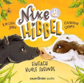 Nixe & Hibbel von John,  Kirsten, Stoyan,  Catherine