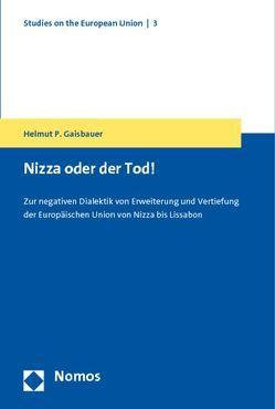 Nizza oder der Tod! von Gaisbauer,  Helmut P.